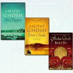 The Ibis Trilogy by Amitav Ghosh